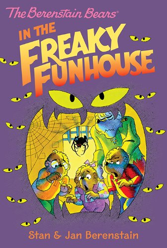 The Berenstain Bears Chapter Book: The Freaky Funhouse ()