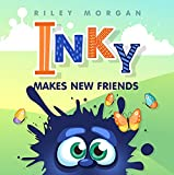 Inky Makes New Friends (Inky's Bedtime Tales Book 1)