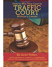How to Win Your Case In Traffic Court Without a Lawyer