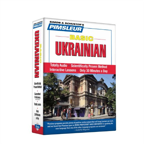 Pimsleur Ukrainian Basic Course - Level 1 Lessons 1-10 CD: Learn to Speak and Understand Ukrainian with Pimsleur Language Programs by Pimsleur