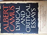 img - for ALBERT CAMUS: Lyrical and Critical Essays. Translated from the French by Ellen Conroy Kennedy. book / textbook / text book