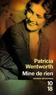 Mine de rien par Patricia Wentworth