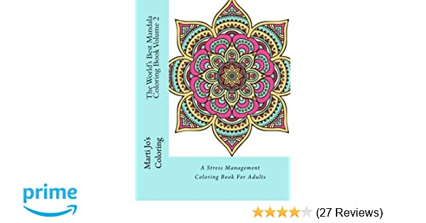Amazon.com: The World\'s Best Mandala Coloring Book Volume 2: A ...