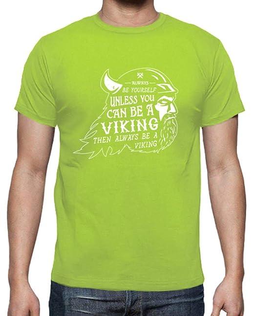 latostadora - Camiseta Siempre Ser un Vikingo para Hombre Pistacho XXL: manospd: Amazon.es: Ropa y accesorios