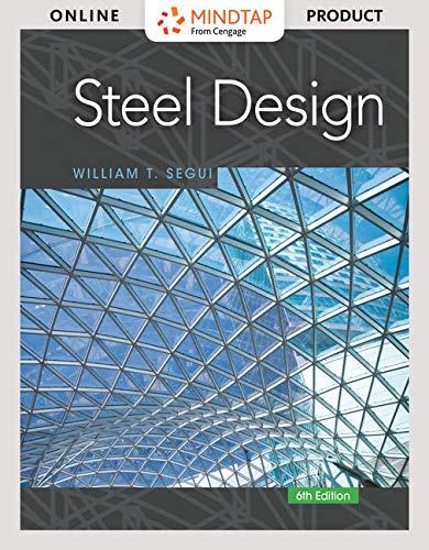 MindTap Engineering, 1 term (6 months) Printed Access Card for Segui's Steel Design, 6th