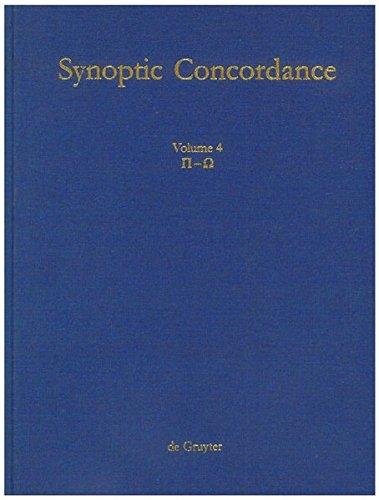 Synoptic Concordance, Vol. 4 (Synoptic Corcordance) (Greek and English Edition) ebook