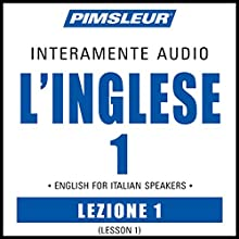 ESL Italian Phase 1, Unit 01: Learn to Speak and Understand English as a Second Language with Pimsleur Language Programs Audiobook by Pimsleur Narrated by Pimsleur