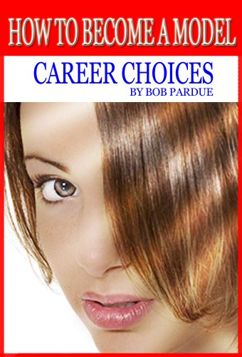 How to Become a Model - Career Choices