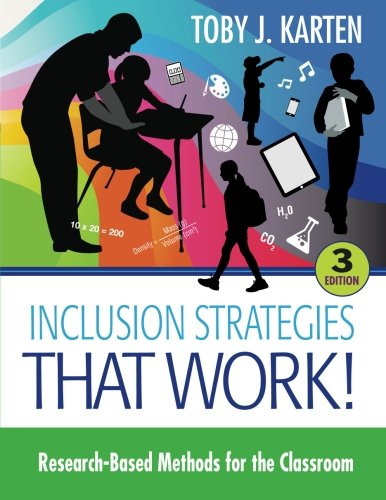Inclusion Strategies That Work!: Research-Based Methods for the Classroom (Volume 3)