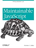 Maintainable JavaScript, Zakas, Nicholas C., 1449327680