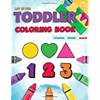 Toddler Coloring Book Numbers Colors Shapes: Fun With Numbers Colors Shapes Counting | Learning Of First Easy Words Shapes & Numbers | Baby Activity ... (Counting Books For Toddlers) (Volume 3)