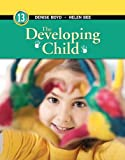 Developing Child, the, Plus NEW MyPsychLab with Pearson EText -- Access Card Package, Bee, Helen L. and Boyd, Denise G., 0205987850