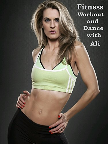 Fitness Workout and Dance with Ali