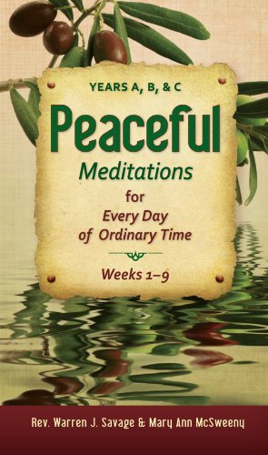 Peaceful Meditations for Every Day in Ordinary Time: Years A, B, & C ebook