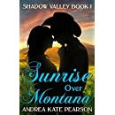 Sunrise Over Montana (Shadow Valley Book 1)