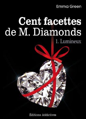 Les 100 Facettes de Mr. Diamonds - Volume 1 : Lumineux (French Edition)