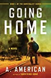 img - for Going Home: A Novel (The Survivalist Series) book / textbook / text book