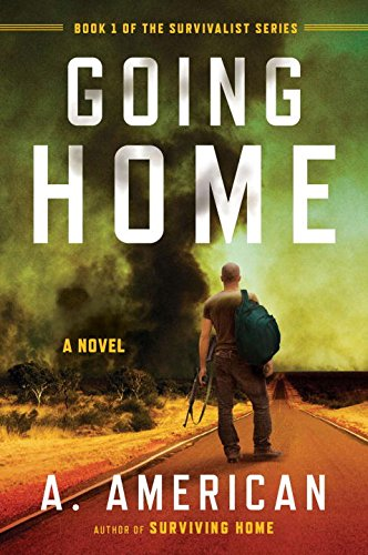 American Series (Going Home: A Novel (The Survivalist Series))