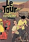 Le Tour en caravane, Seconde étape par Boudier