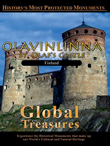 Global Treasures - Olavinlinna - St Olaf's Castle, Finland