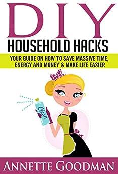 Diy Household Hacks 155 Hacks And Strategies Clean Your