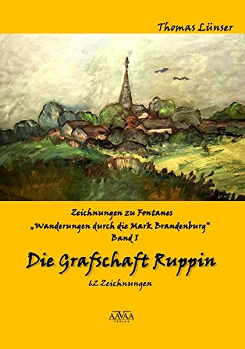 """Download Zeichnungen zu Fontanes """"""""Wanderungen durch die Mark Brandenburg"""""""" 01 ebook"""
