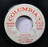 DUKE ELLINGTON and his ORCHESTRA 45 RPM FLIRTIBIRD / ANATOMY OF A MURDER