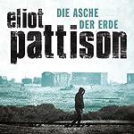 Die Asche der Erde | Eliot Pattison
