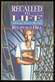 Recalled to Life, Reginald Hill, 0385301316