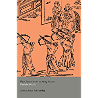 The Chinese State in Ming Society (Asia's Transformations/Critical Asian Scholarship) (English Edition)
