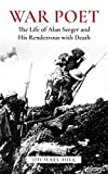 """WAR POET is a biography of American poet, Alan Seeger, killed at the battle of the Somme in July 1916 and author of """"I Have a Rendezvous with Death,"""" the favorite poem of President John F. Kennedy and one of the most powerful and memorable war poems ..."""