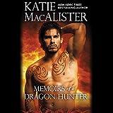 Memoirs of a Dragon Hunter: Dragon Hunter, Book 1