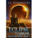 Eclipse of the Warrior: An Urban Fantasy Series (The Original Eclipse Series Book 1)