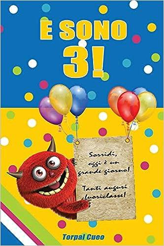 E Sono 3 Un Libro Come Biglietto Di Auguri Per Il Compleanno