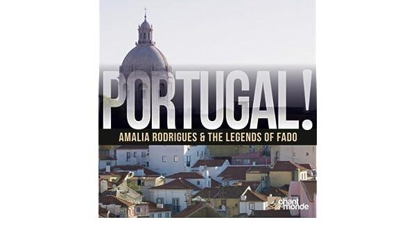 Portugal!: Amalia Rodrigues & The Legends of Fado de Various ...