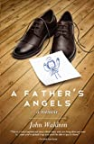 A Father's Angels, John Steven Waldron, 0985670819
