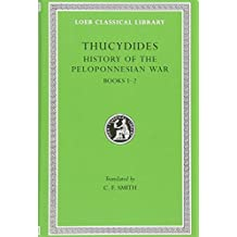 History of the Peloponnesian War, Volume I: Books 1-2 (Loeb Classical Library)