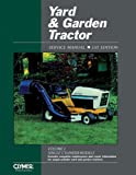 Yard & Garden Tractor: Service Manual (Yard and Garden Tractor Service Manual Vol 1: Single-Cylinder Models)