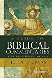 A Guide to Biblical Commentaries and Reference
