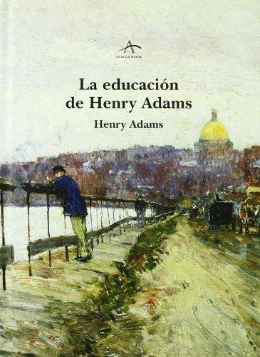 Descargar Libro La Educación De Henry Adams