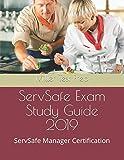 ServSafe Exam Study Guide 2019: ServSafe Manager Certification