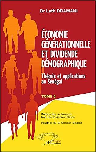 Meilleurs livres audio gratuits à télécharger Économie générationnelle et dividende démographique en français RTF