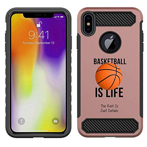 ([NickyPrints] Rose Gold Hybrid Case for iPhone Xs Max - Basketball is Life Quote Girls Teens Design Printed with Embossed Effect - Unique Dual Layer Full Protection Shockproof Case/Cover)