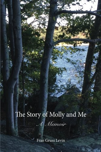 The Story of Molly and Me: A Memoir