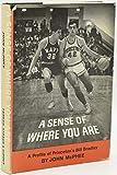 A Sense of Where You Are: A Profile of William Warren Bradley