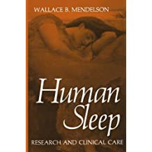 Human Sleep: Research and Clinical Care