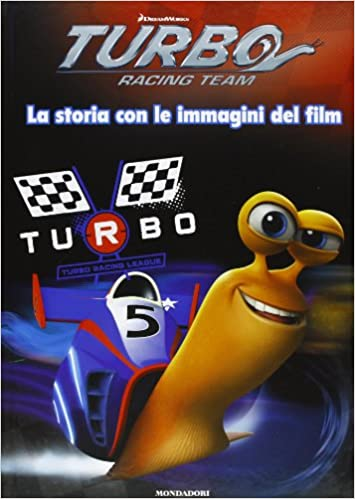 Turbo Racing Team. La storia con le immagini del film: 9788804629542: Amazon.com: Books