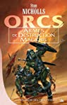 La revanche des Orcs, Tome 1 : Armes de destruction magique par Nicholls