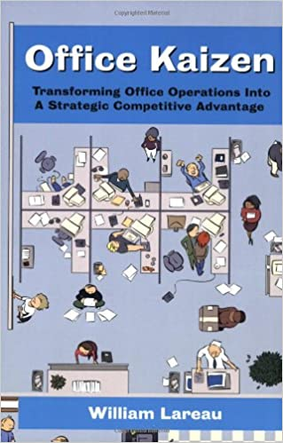Office Kaizen: Transforming Office Operations into a