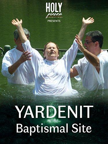 Yardenit Baptismal Site on Amazon Prime Video UK